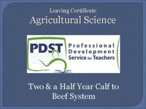 Leaving Certificate Agricultural Science Two a Half Year