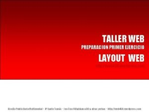 TALLER WEB PREPARACION PRIMER EJERCICIO LAYOUT WEB http