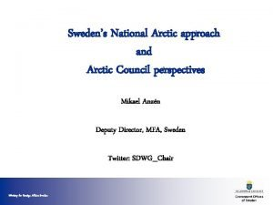 Swedens National Arctic approach and Arctic Council perspectives