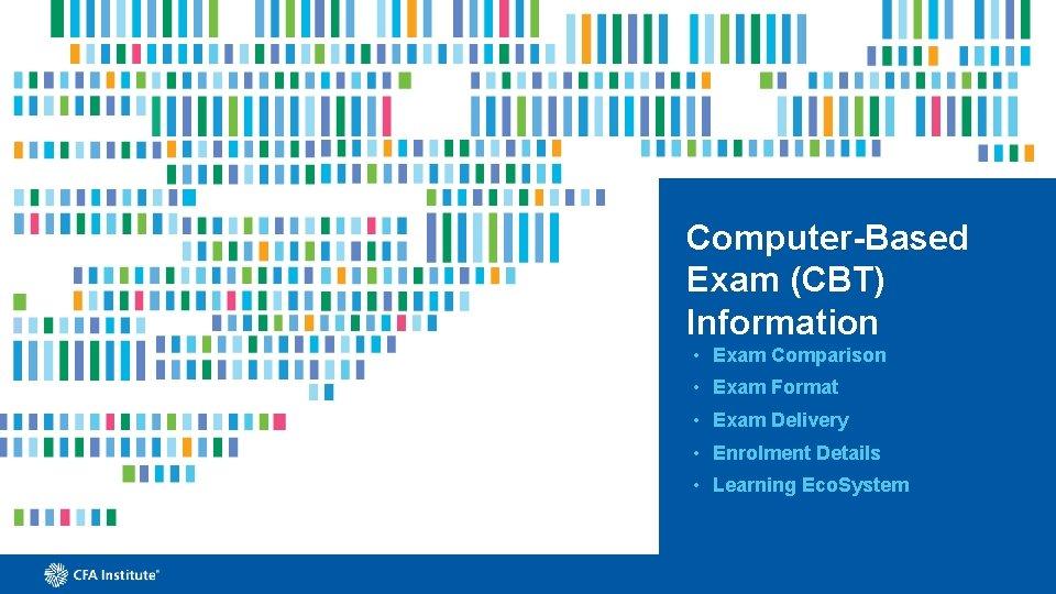 ComputerBased Exam CBT Information Exam Comparison Exam Format