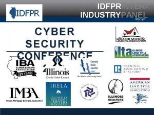 IDFPRINTERINDUSTRYPANEL Idfpr gov CYBER SECURITY CONFERENCE 2017 IDFPRINTERINDUSTRYPANEL