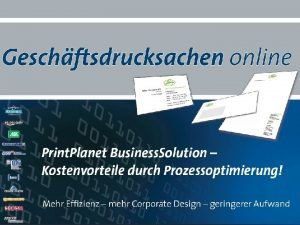 Print Planet Prsentation Business Solution 2013 Print Planet