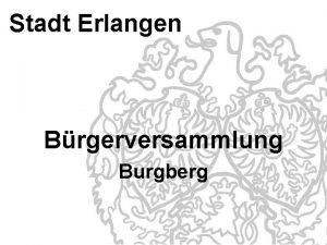 Stadt Erlangen Brgerversammlung Burgberg Burgberg 1 a Wasserspielplatz
