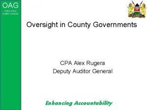 OAG Office of the AuditorGeneral Oversight in County