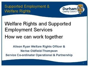 Supported Employment Welfare Rights and Supported Employment Services