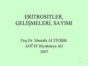 ERTROSTLER GELMELER SAYIMI Do Dr Mustafa ALTINIIK ADTF