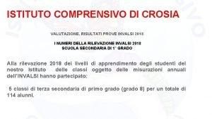 ISTITUTO COMPRENSIVO DI CROSIA VALUTAZIONE RISULTATI PROVE INVALSI