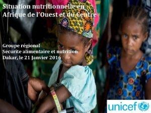 Situation nutritionnelle en Afrique de lOuest et du