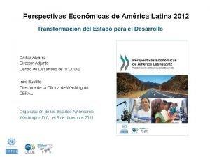 Perspectivas Econmicas de Amrica Latina 2012 Transformacin del