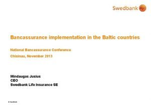 Bancassurance implementation in the Baltic countries National Bancassurance