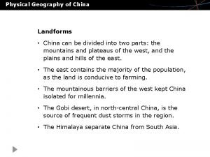Physical Geography of China Landforms China can be