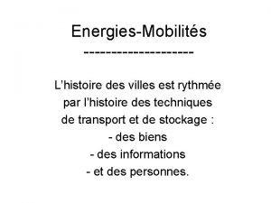 EnergiesMobilits Lhistoire des villes est rythme par lhistoire