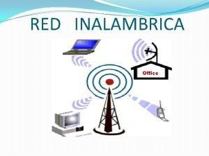 RED INALAMBRICA PRESENTADO POR JHONATAN ANDRES NARANJO ARANGO