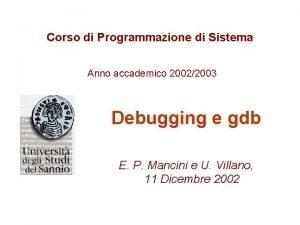 Corso di Programmazione di Sistema Anno accademico 20022003