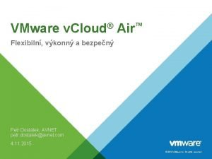 VMware v Cloud Air Flexibiln vkonn a bezpen