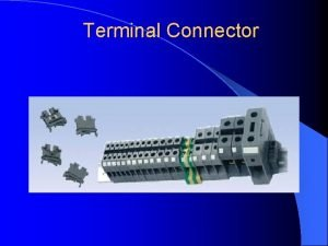 Terminal Connector CONTACTOR is a spring actuated mechanism