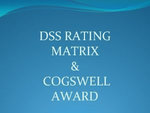 DSS RATING MATRIX COGSWELL AWARD Security Rating Matrix