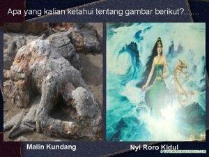 Apa yang kalian ketahui tentang gambar berikut Malin