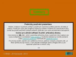 Vektory Podmnky pouvn prezentace Staen instalace na jednom