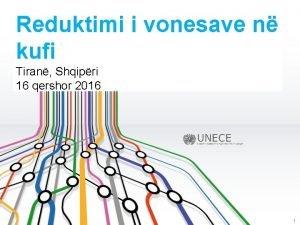 Reduktimi i vonesave n kufi Tiran Shqipri 16