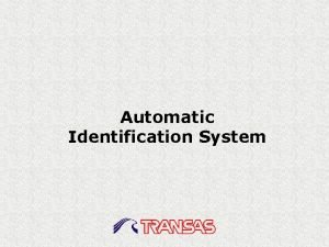 Automatic Identification System AIS Technology The Automatic Identification