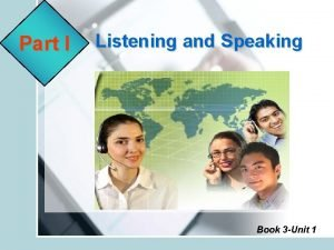 Part I Listening and Speaking Book 3 Unit