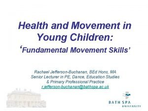 Health and Movement in Young Children Fundamental Movement