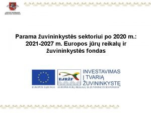 Parama uvininkysts sektoriui po 2020 m 2021 2027
