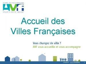 Accueil des Villes Franaises UNAVF NOVEMBRE 1 Accueil