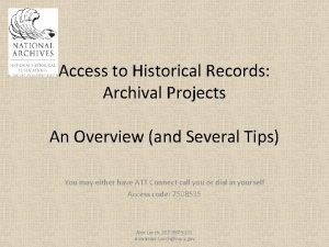 Access to Historical Records Archival Projects An Overview