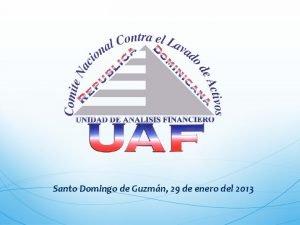 Santo Domingo de Guzmn 29 de enero del