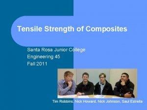 Tensile Strength of Composites Santa Rosa Junior College
