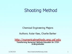 Shooting Method Chemical Engineering Majors Authors Autar Kaw