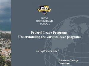 Federal Leave Programs Understanding the various leave programs