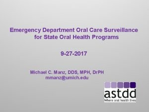 Emergency Department Oral Care Surveillance for State Oral