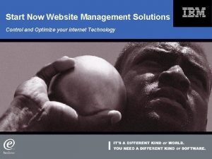 Start Now Website Management Solutions Control and Optimize
