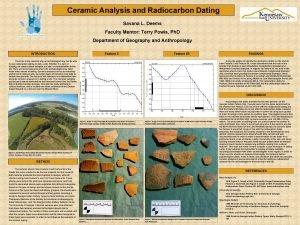 Ceramic Analysis and Radiocarbon Dating Savana L Deems