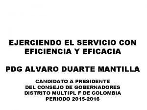 EJERCIENDO EL SERVICIO CON EFICIENCIA Y EFICACIA PDG