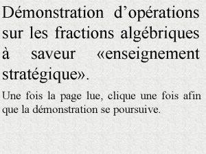 Dmonstration doprations sur les fractions algbriques saveur enseignement