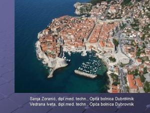 Sanja Zorani dipl med techn Opa bolnica Dubrovnik
