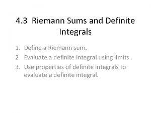 4 3 Riemann Sums and Definite Integrals 1