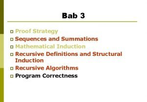 Bab 3 Proof Strategy p Sequences and Summations
