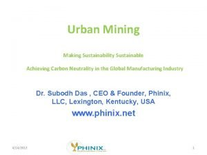 Urban Mining Making Sustainability Sustainable Achieving Carbon Neutrality