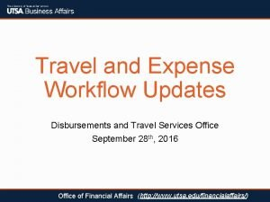Travel and Expense Workflow Updates Disbursements and Travel