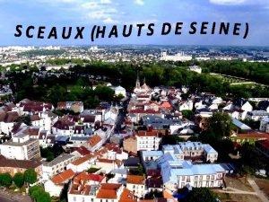 Sceaux est une commune franaise du dpartement des