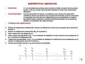 EMPRSTITOS DEFINICIN Definicin Es una modalidad de prstamo