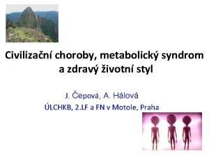 Civilizan choroby metabolick syndrom a zdrav ivotn styl