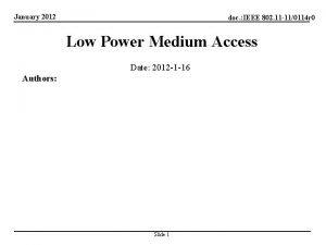 January 2012 doc IEEE 802 11 110114 r