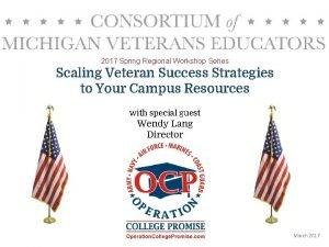 2017 Spring Regional Workshop Series Scaling Veteran Success