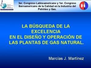 3 er Congreso Latinoamericano y 1 er Congreso